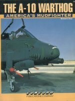 The A-10 Warthog: America´s Mudfighter