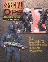 Special OPS: Journal of the Elite Forces and SWAT Units Vol. 6